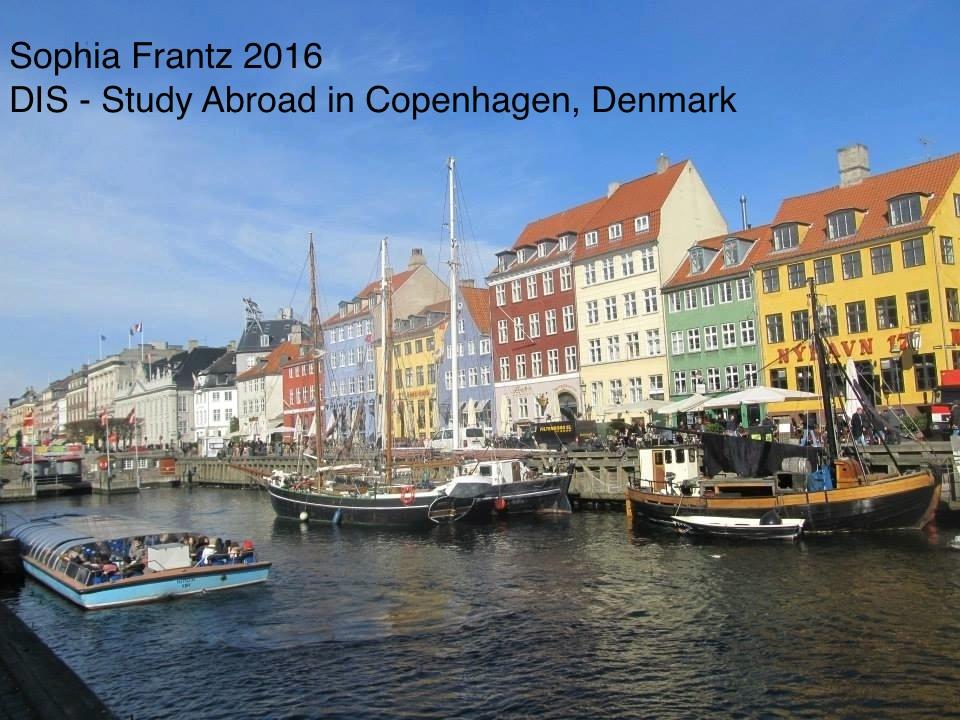 Sophia Frantz Class of 2016 DIS - Study Abroad in Copenhagen, Denmark (Copenhagen)