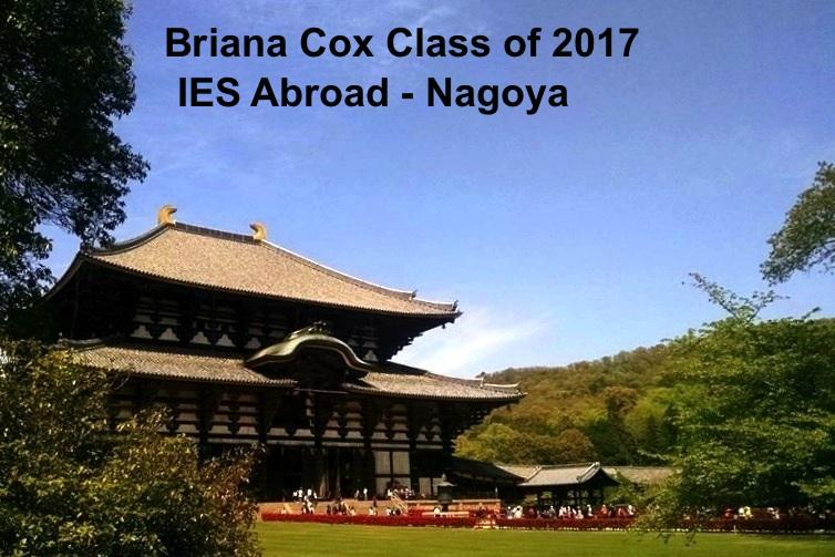 Briana Cox Class of 2017 IES Abroad Nagoya - Nanzan University